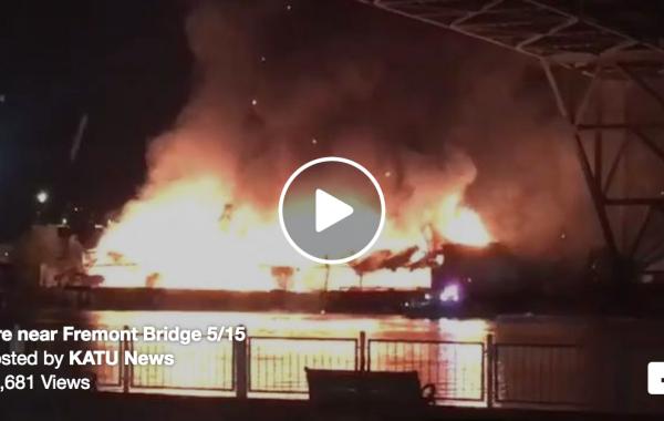 Fire near Fremont Bridge 5/15
